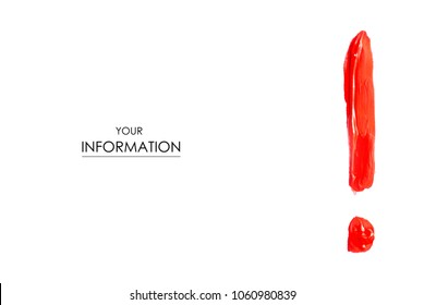 Sign of exclamation with red paint pattern on white background isolation