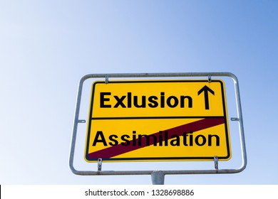 "Sign Exclusion not Assimilation german ""Exklusion nicht Assimilation"""