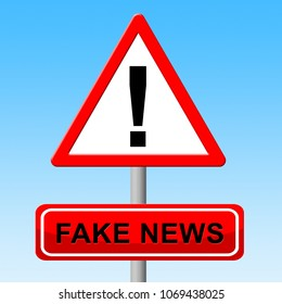 Sign With Fake News Warning Means Fraud 3d Illustration. A Misinformation Hoax And Misleading Deception From Dishonest Media.