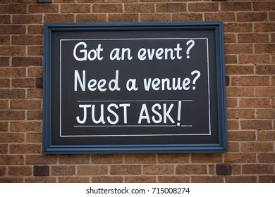 Sign got an event, need a venue just ask on the street.
