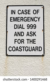 """Sign """"In case of emergency dial 999 and ask for the coastguard"""""""
