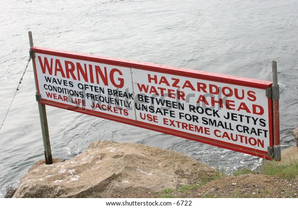 sign indicating dangerous water conditions