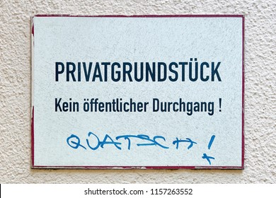 """Sign with the inscription Private property, no public passage. Below is written """"nonsense"""""""