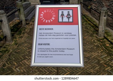 Sign Museum Of Amsterdam Closed Due To Circumstances At Amsterdam The Netherlands 2018