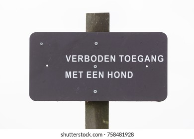 Sign in the Netherlands saying 'No entrance with a dog'