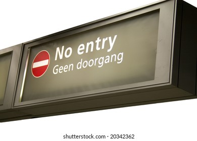 Sign with no entry pictogram en text in English and Dutch