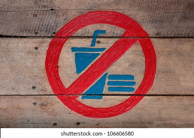 The Sign of no food and no drink on wood background