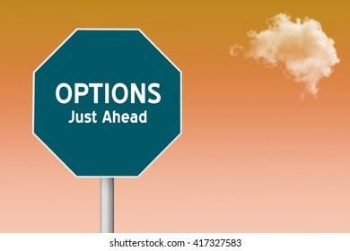 sign on colorful background with cloud and text Options Just Ahead