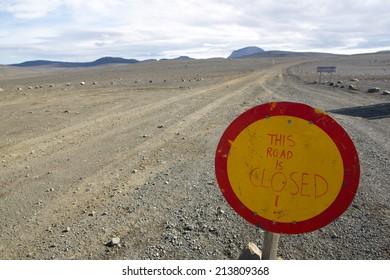 Sign on road to Bardarbunga volcano in Iceland on August 29 2014