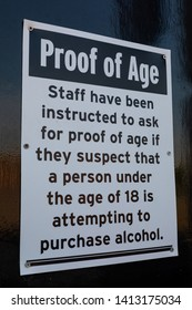 Sign outside a nightclub indicating staff will ask for proof of age Widnes England April 2019