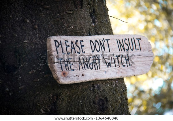 Sign Please Dont Insult Angry Witch Stock Photo (Edit Now