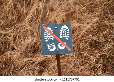 Sign protecting sensitive area from walking tourists