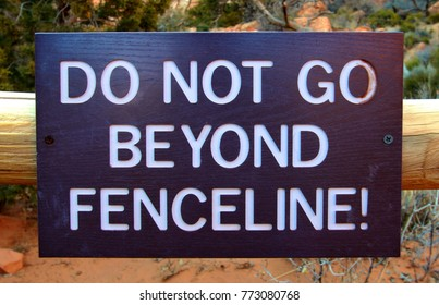 Sign reading Do Not Go Beyond Fenceline in a United States national park