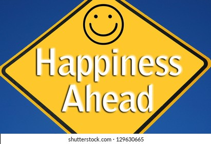 """Sign reading """"Happiness Ahead"""""""