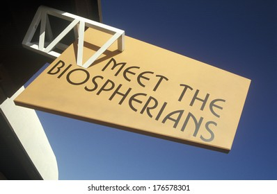 Sign reads Meet the Biospherians at Biosphere 2 at Oracle in Tucson, AZ