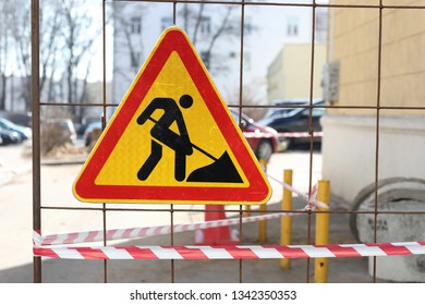 The sign of the repair work, concept of the danger