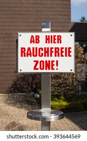 Sign Smoke free zone in German. No Tobacco Day