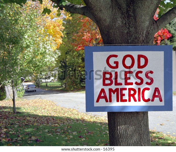 """Sign that says """"God bless America"""""""