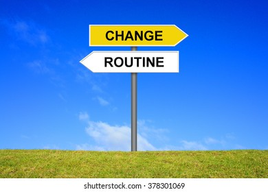 Sign with two arrows shows change or routine