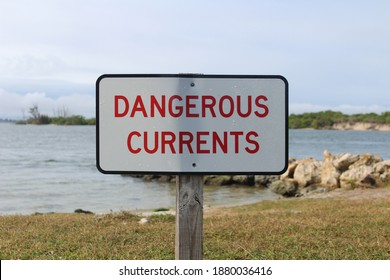A sign warning of dangerous currents from the ocean waters at the Sebastian Inlet State Park. Strong currents can cause a riptide and undertow and cause drowning.