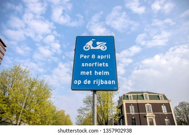 Sign Warning For The New Law For Mopeds At Amsterdam The Netherlands 2019