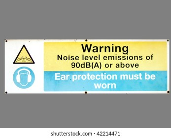 Sign warning of potentially damaging noise levels