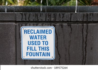 Sign warning of reclaimed water being in use