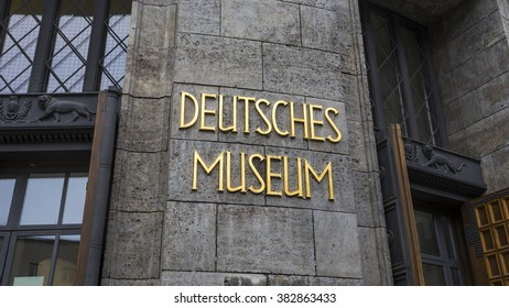 Signage of the Deutsches Museum at the Entrance of the Museum, Munich, Germany - 3 Feb 2016: It is the world's largest museum of science and technology.