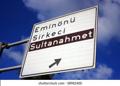 Signboard of Eminonu, Sirkeci, Sultanahmet in Istanbul.
