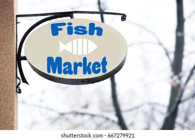 Signboard of fish market outdoor