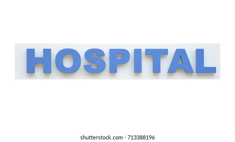 Signboard of a hospital isolated on white