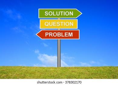 Signpost with 3 arrows shows Problem Question Problem