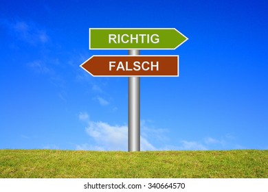 Signpost showing directions Right or wrong in german language