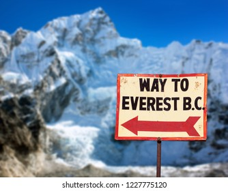 signpost way to mount everest b.c. and mount Nuptse, Nepal Himalayas mountains