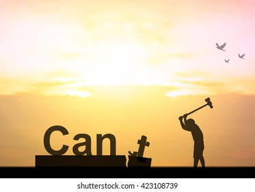 Silhouette man or businessman eliminate, improve, changing the word can't or cannot to can text on the bridge in front of beautiful sunset and ocean and boat to self motivate, success, challenge.