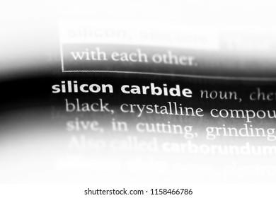 silicon carbide word in a dictionary. silicon carbide concept.