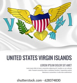 Silky flag of United States Virgin Islands waving on an isolated white background with the white text area for your advert message. 3D rendering.
