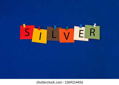 Silver – one of a complete periodic table series of element names - educational sign or design for teaching chemistry.