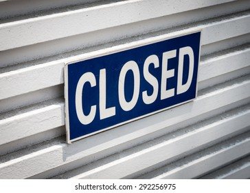 "A simple sign that states, ""Closed."""