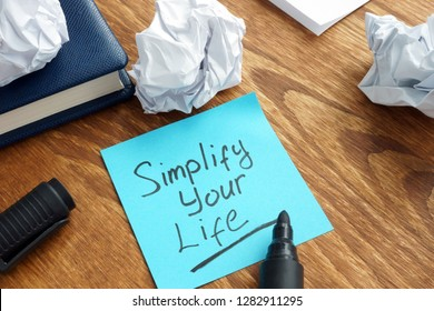 Simplify Your Life written on a memo stick.
