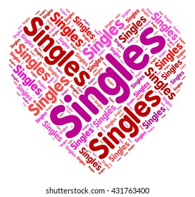 Singles Heart Meaning Togetherness Loved And Romantic