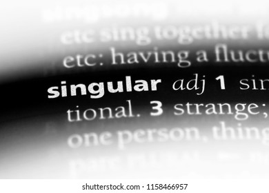 singular word in a dictionary. singular concept.
