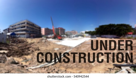 Site construction building blur for background, Text message banner