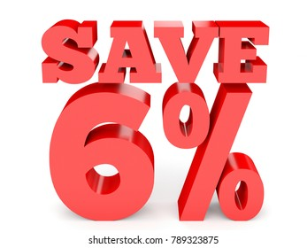 Six percent off. Discount  6 %. 3D illustration on white background.
