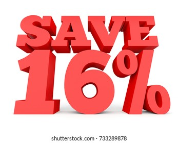 Sixteen percent off. Discount 16 %. 3D illustration on white background.