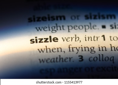 sizzle word in a dictionary. sizzle concept.
