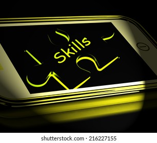 Skills Smartphone Displaying Knowledge Abilities And Competency