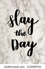 slay the day motivational quote
