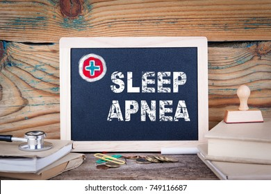 sleep apnea. Health Care. Chalkboard on a wooden background