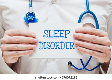 Sleep Disorder Written on a Card in Hands of Medical Doctor